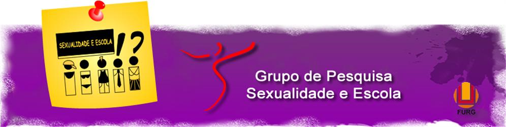 Grupo de Pesquisa Sexualidade e Escola